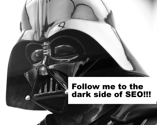 The dark side of SEO equals poor SEO quality!
